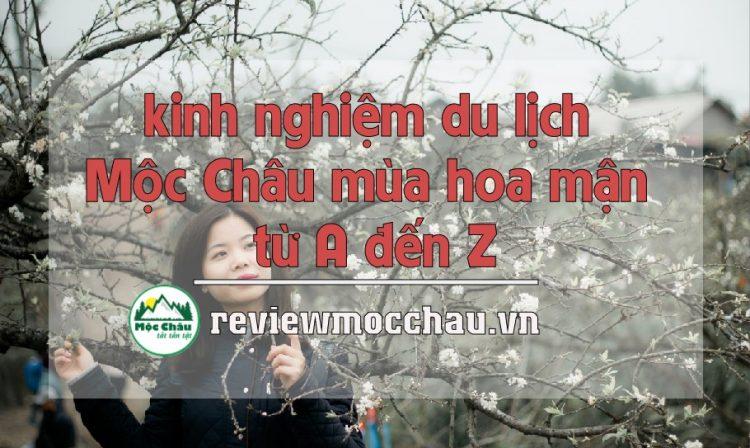 king nghiem du lich moc chau mua hoa man 750x448 - Kinh nghiệm du lịch mùa hoa mận Mộc Châu