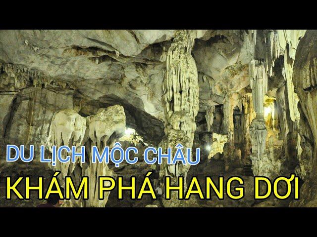 Review Hang Dơi Mộc Châu