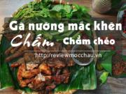 ga nuong mac khen 180x135 - Review Mộc Châu tất tần tật | Blog chia sẻ kinh nghiệm du lịch Mộc Châu
